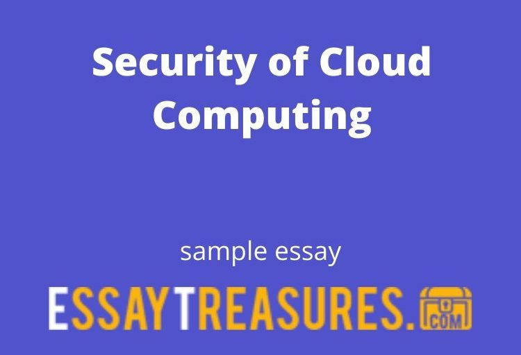 Security of Cloud Computing essay