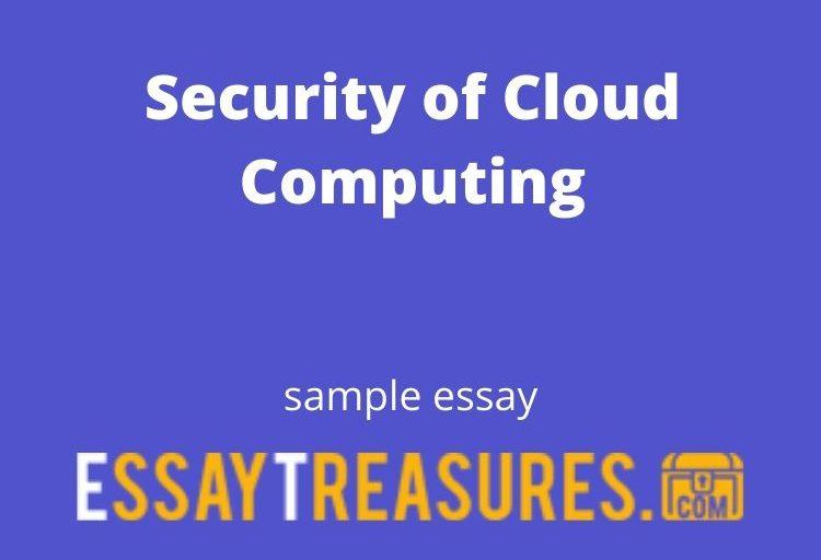 Security of Cloud Computing essay