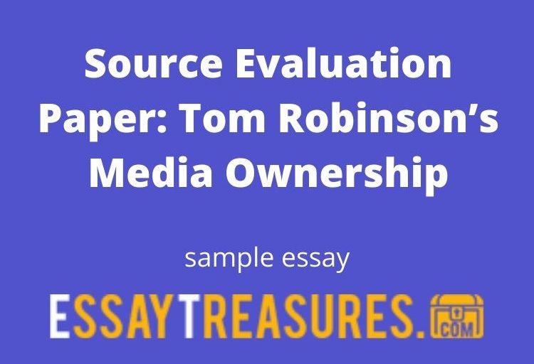 Source Evaluation Paper: Tom Robinson's Media Ownership