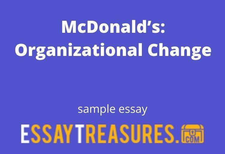 McDonald's: Organizational Change essay