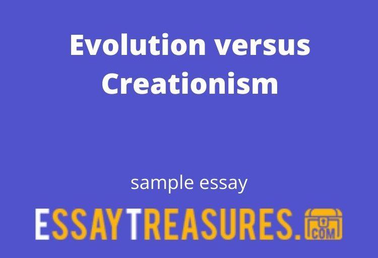 Evolution versus Creationism essay