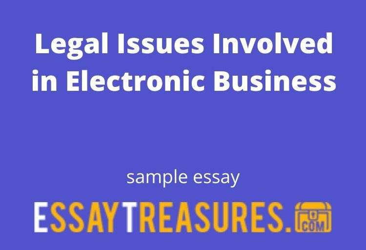 Legal Issues Involved in Electronic Business (Article Review)