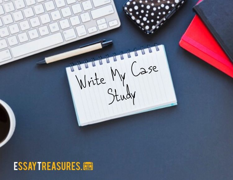 write my case study for me