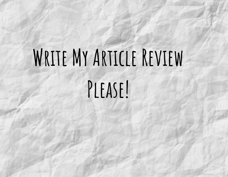 write my article review for me