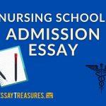 Writing a Nursing School Admision Essay